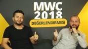 MWC 2018 değerlendirmesi! Fuarın yıldızları!