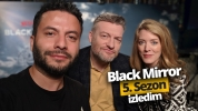 Black Mirror 5. sezon için Londra'ya gittik (Video)
