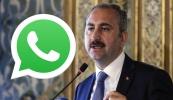 Bakan Gül'den WhatsApp ile ilgili sert açıklama