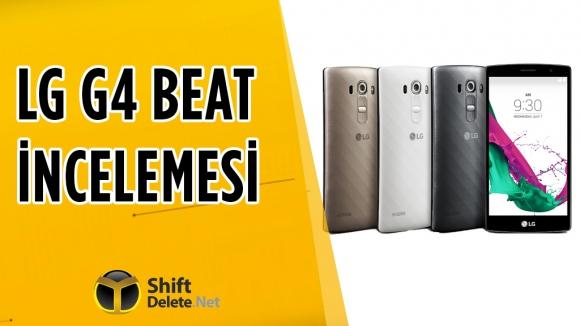 LG G4 Beat İncelemesi