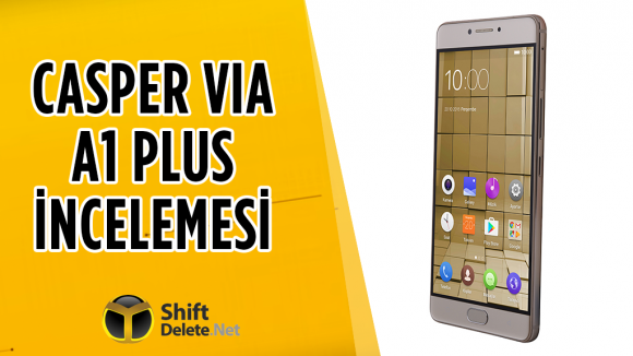 Casper VIA A1 Plus inceleme